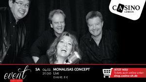 4. Februar: MonaLisas Concept live im Casino Lübeck