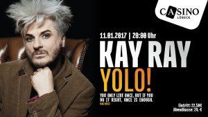 "11. Januar: Kay Ray mit Programm ""Yolo"" im Casino Lübeck"