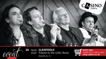 Glenfiddle am 4. März live im Casino Lübeck