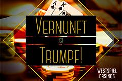 """WestSpiel Gruppe startet Spielerschutzkampagne """"Vernunft ist Trumpf!"""""""