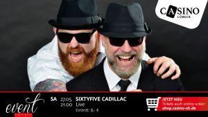 27. Mai: Sixtyfive Cadillac live im Casino Lübeck