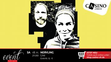 "18. November: ""Nervling"" live im Casino Lübeck"