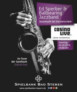 Ed Sperber & die Ballbearing Jazzband in der Spielbank Bad Steben