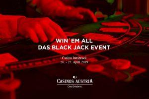 Win'em All – Das große Black Jack Turnier im Casino Innsbruck