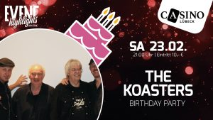 "23. Februar: Oldie-Legenden ""The Koasters"" live im Casino Lübeck"