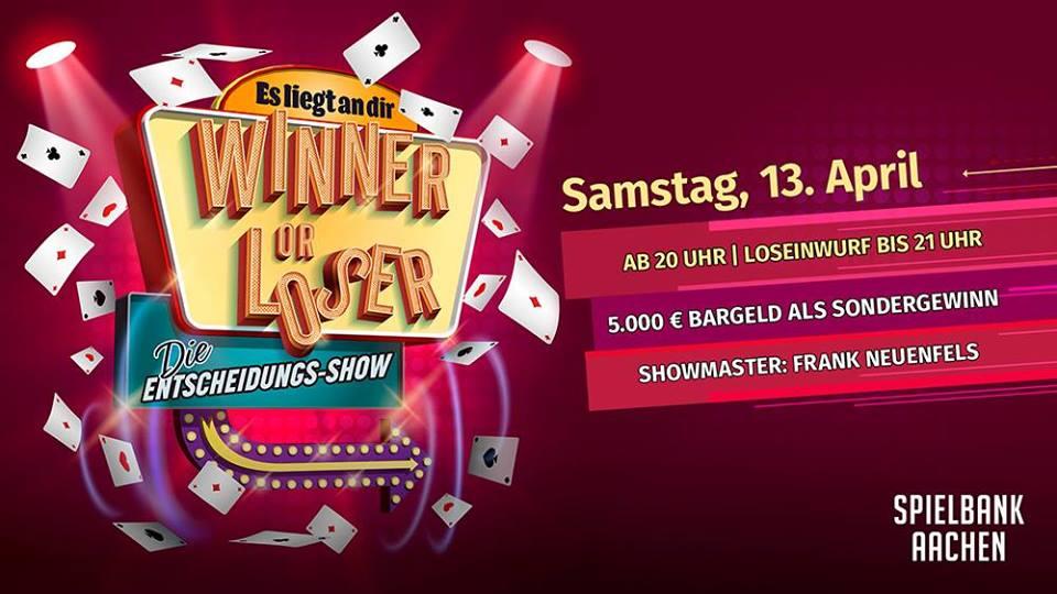 Winner or Loser - Die Gameshow im Casino Aachen