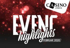 Casino Lübeck: Das Event Programm im Monat Februar 2020
