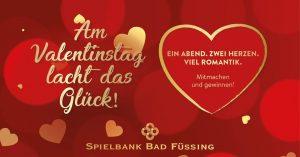 Spielbank Bad Füssing startet Gewinnspiel zum Valentinstag