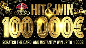 Banco Casino Bratislava: Hit & Win - Die € 100.000 Rubbellos Aktion